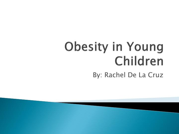 Obesity in young children