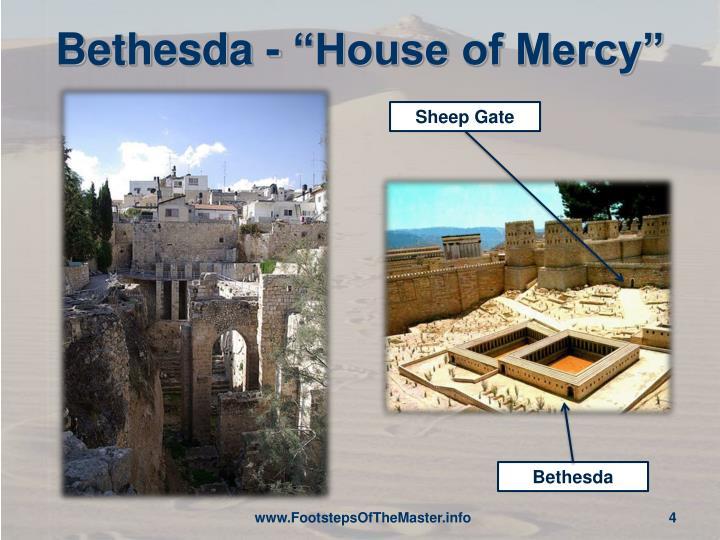 "Bethesda - ""House of Mercy"""
