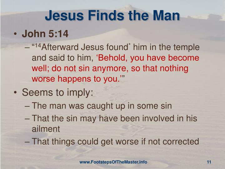 Jesus Finds the Man