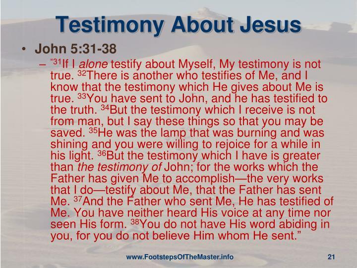 Testimony About Jesus