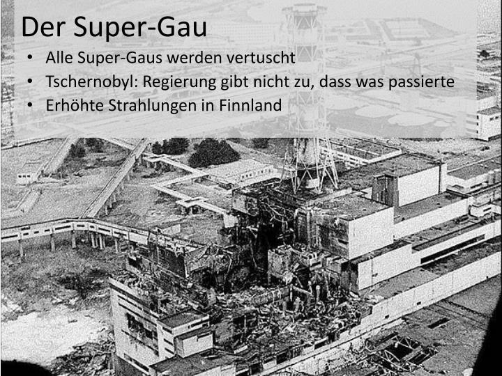 Der Super-Gau