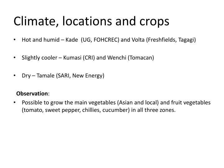 Climate locations and crops