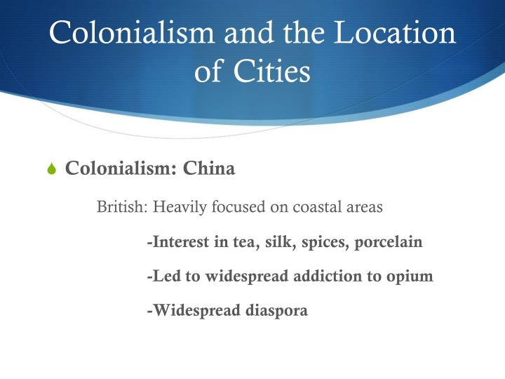 Colonialism and the Location of Cities