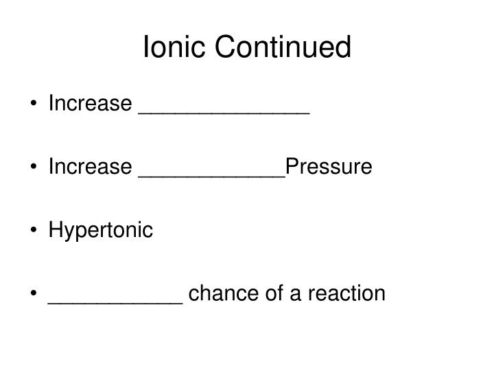 Ionic Continued