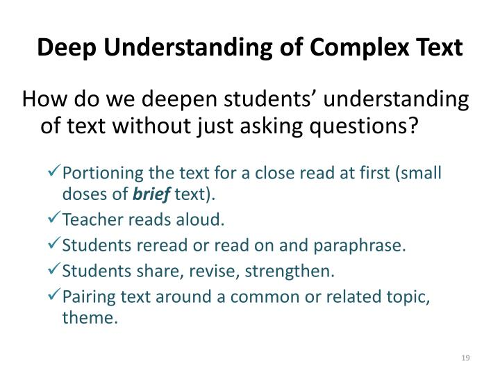 Deep Understanding of Complex Text