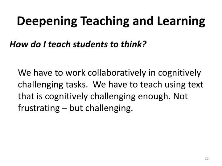 Deepening Teaching and Learning