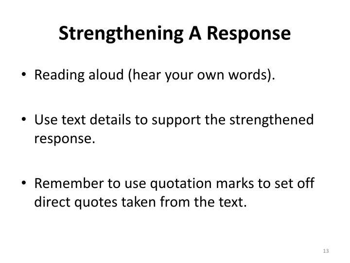 Strengthening A Response