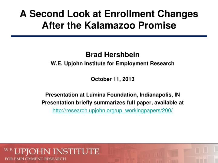 A second look at enrollment changes after the kalamazoo promise