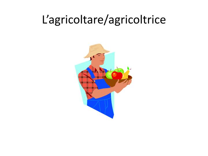 L agricoltare agricoltrice