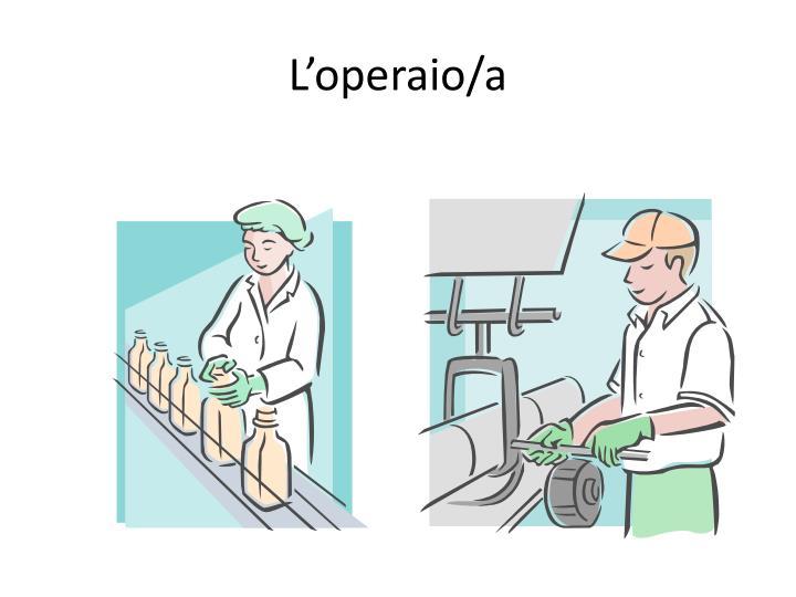 L'operaio