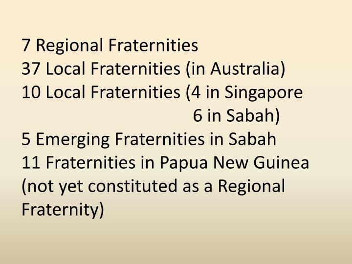 7 Regional Fraternities