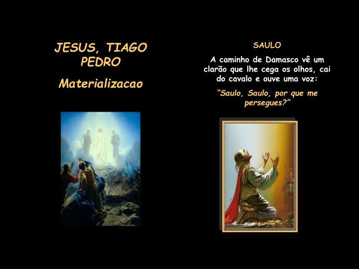 JESUS, TIAGO PEDRO