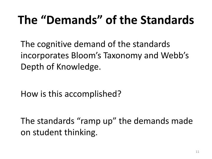 "The ""Demands"" of the Standards"