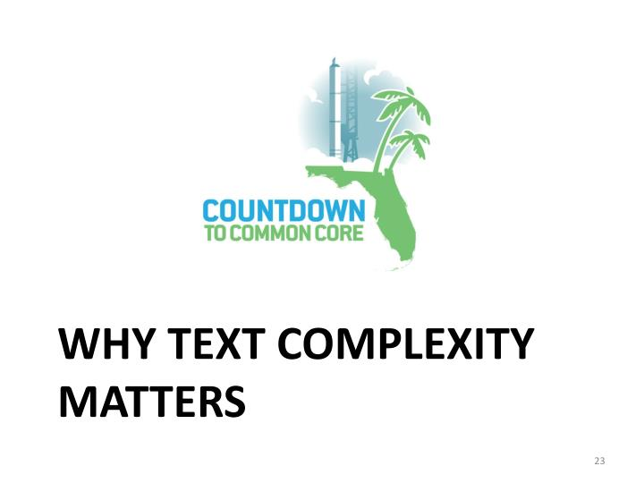 Why Text complexity
