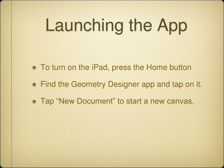 Launching the app