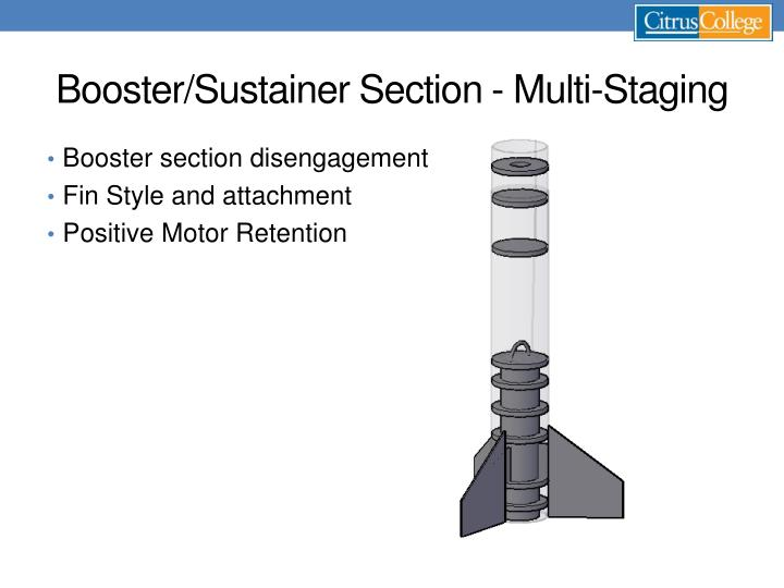Booster/Sustainer Section - Multi-Staging