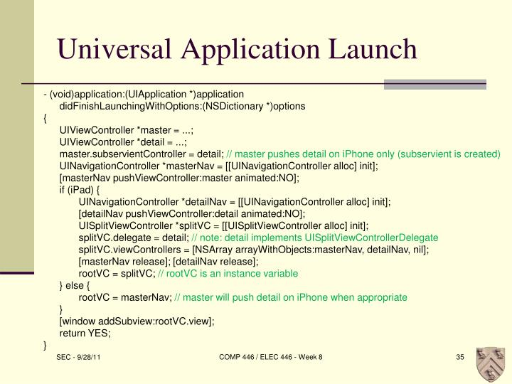 Universal Application Launch
