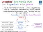 descartes two ways to truth from the particular to the general