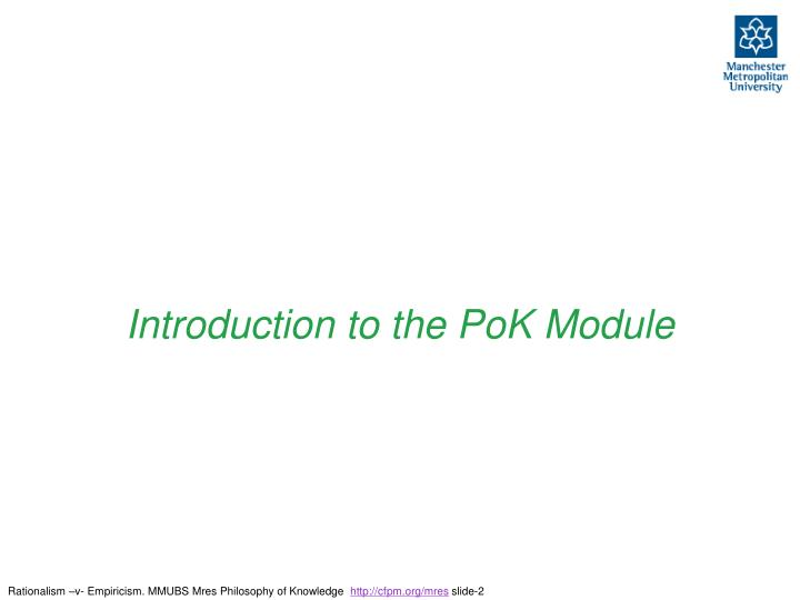 Introduction to the PoK Module