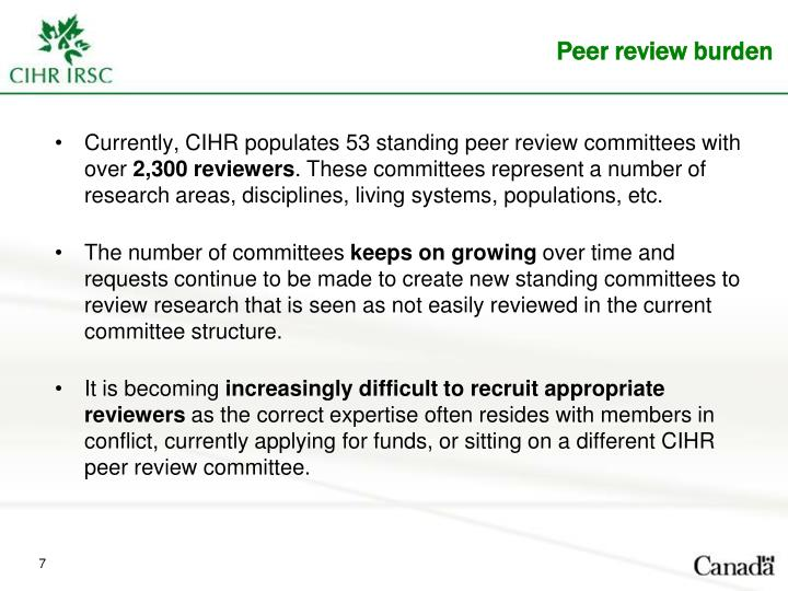 Currently, CIHR populates 53 standing peer review