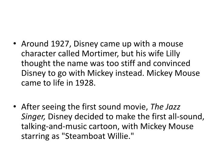 Around 1927, Disney