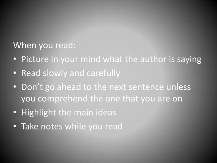 When you read: