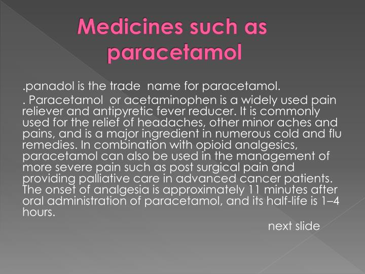 Medicines such as paracetamol