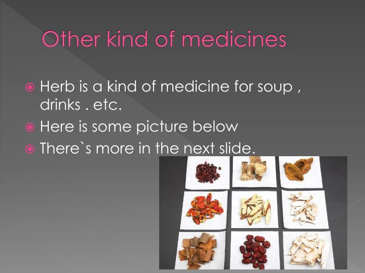 Other kind of medicines