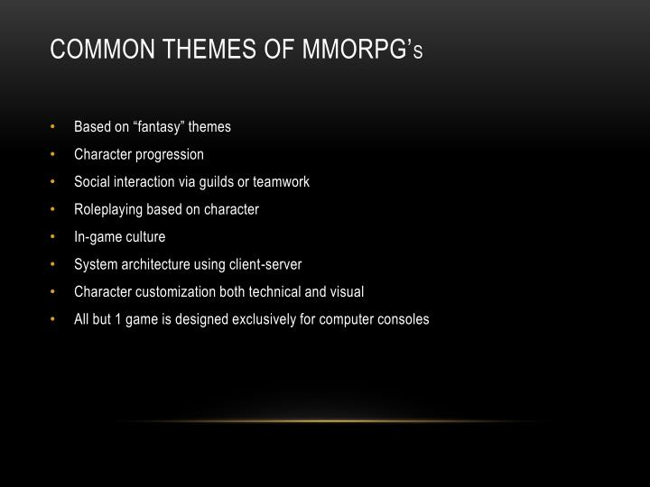 Common Themes of mmorpg'