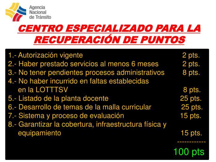 CENTRO ESPECIALIZADO PARA LA RECUPERACIÓN DE PUNTOS