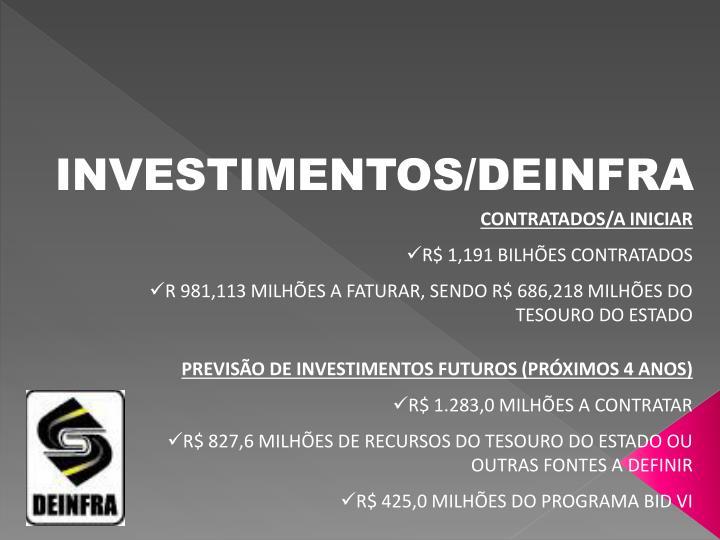 INVESTIMENTOS/DEINFRA