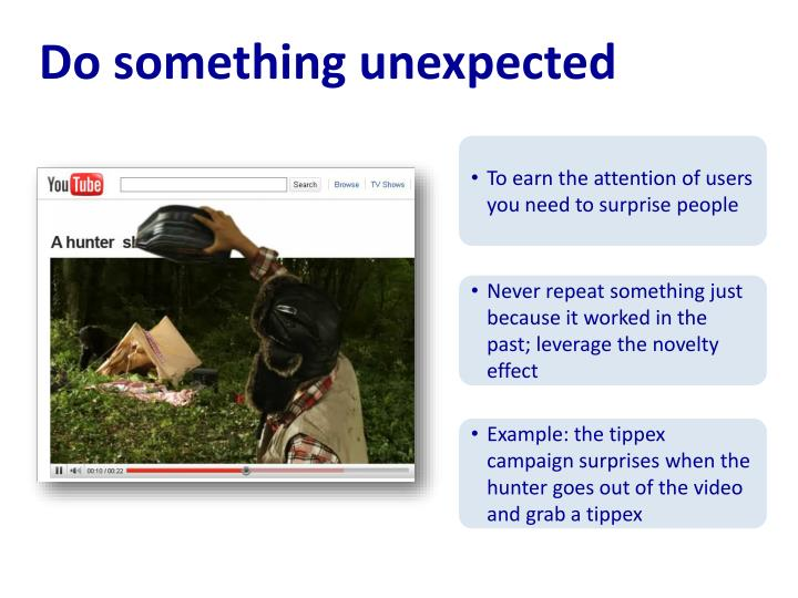 Do something unexpected