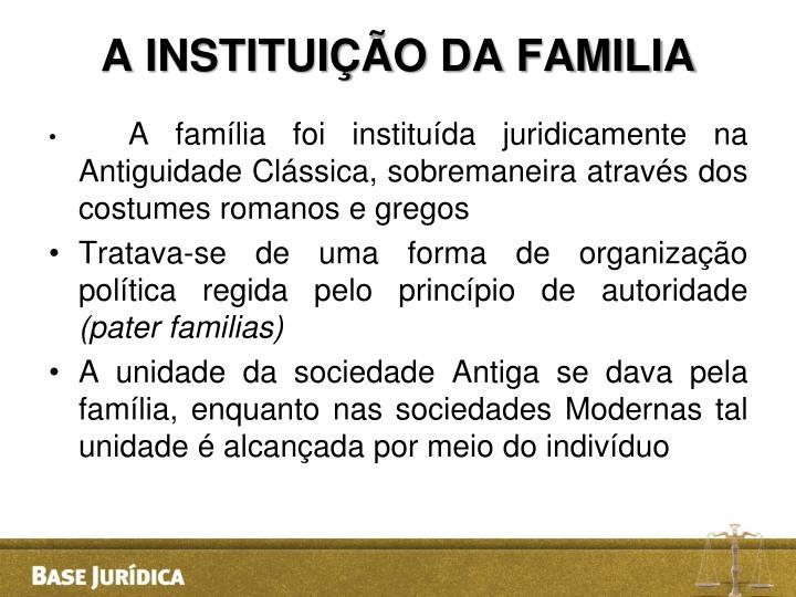 A INSTITUIÇÃO DA FAMILIA