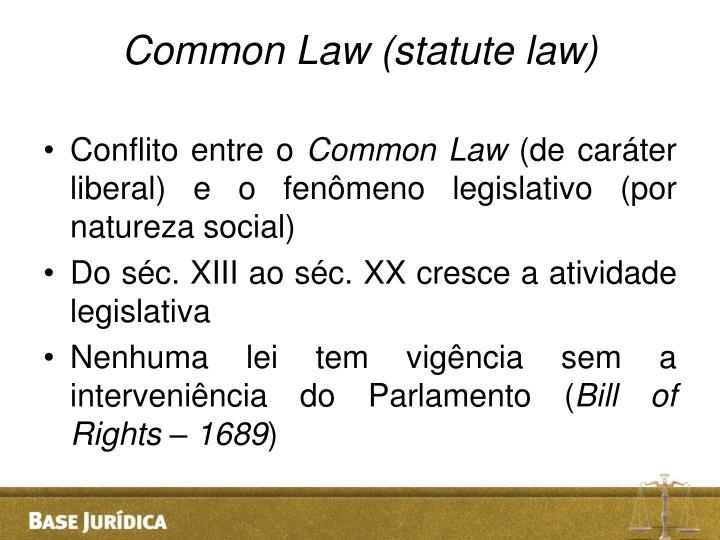 Common Law (statute law)