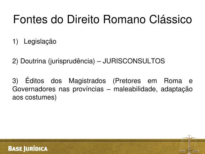 Fontes do Direito Romano Clássico