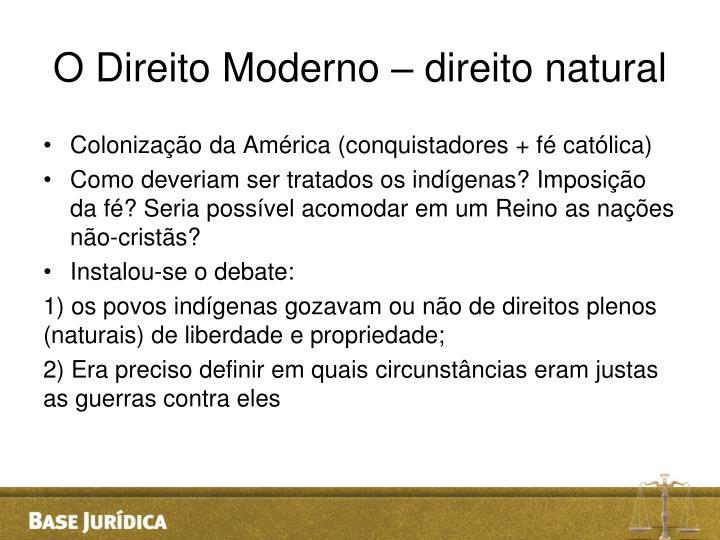 O Direito Moderno – direito natural
