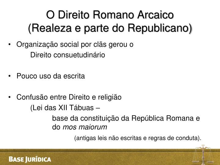 O Direito Romano Arcaico