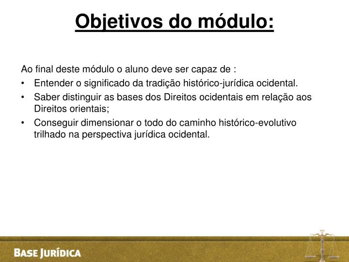 Objetivos do módulo: