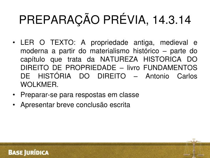 PREPARAÇÃO PRÉVIA, 14.3.14