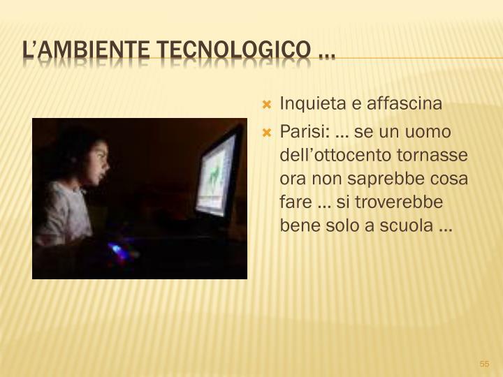 Lambiente tecnologico