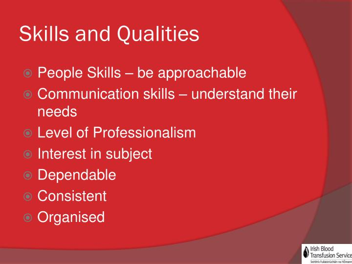 Skills and Qualities
