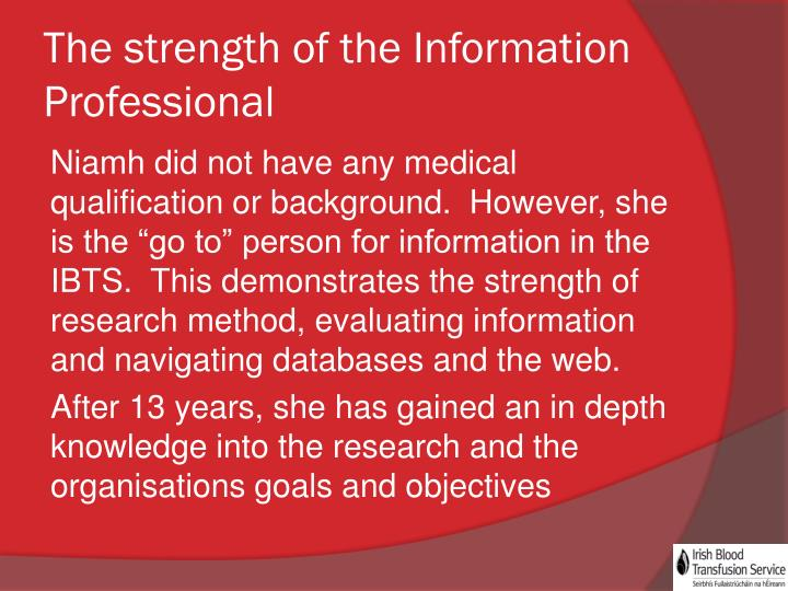 The strength of the Information Professional