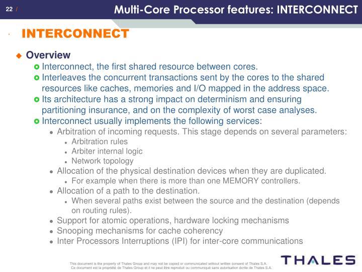 Multi-Core Processor features: INTERCONNECT