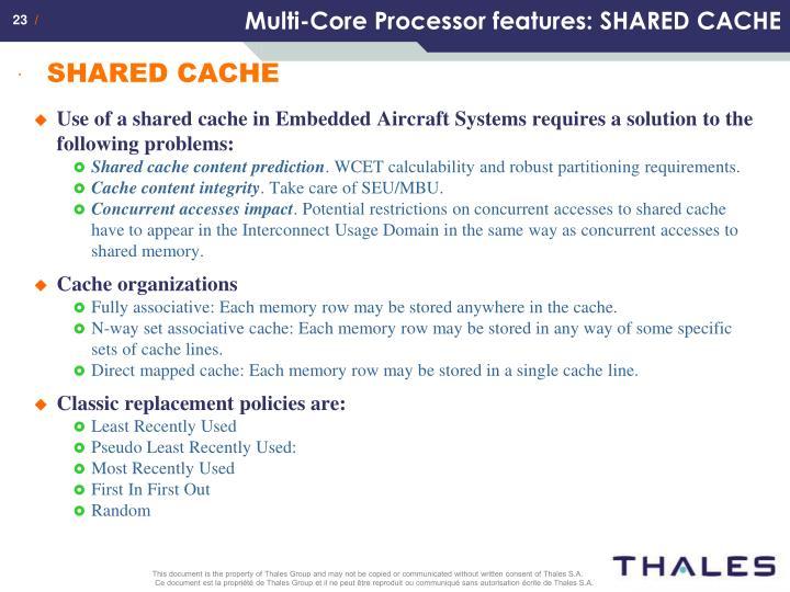 Multi-Core Processor features: SHARED CACHE
