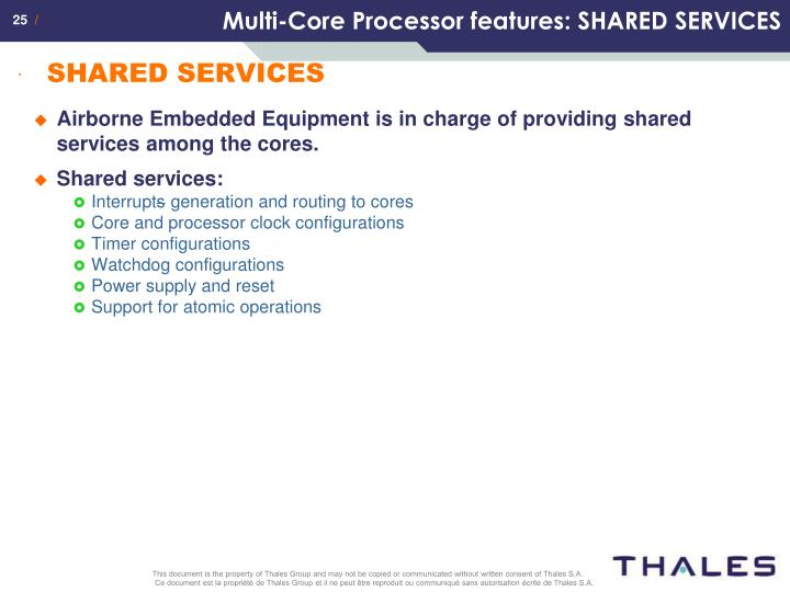 Multi-Core Processor features: SHARED SERVICES