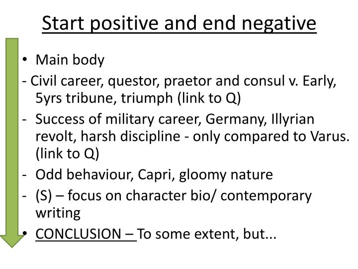 Start positive and end negative