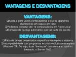 vantagens e desvantagens3
