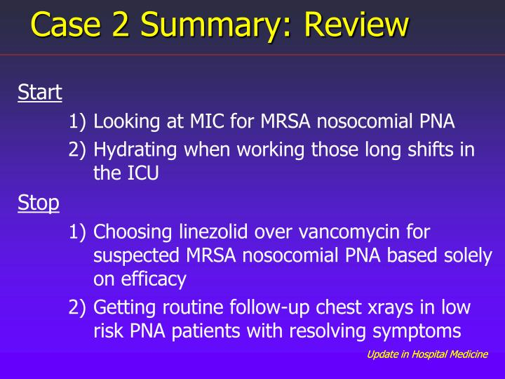 Case 2 Summary: Review
