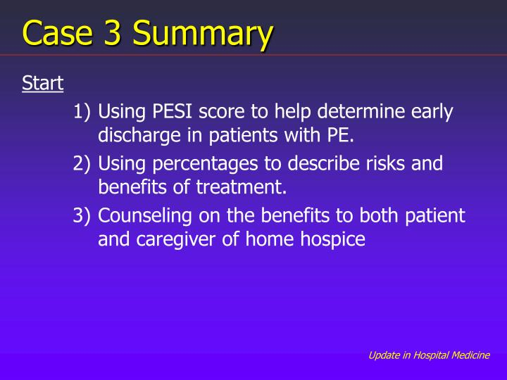 Case 3 Summary