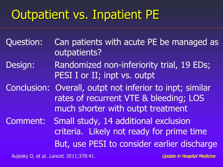 Outpatient vs. Inpatient PE